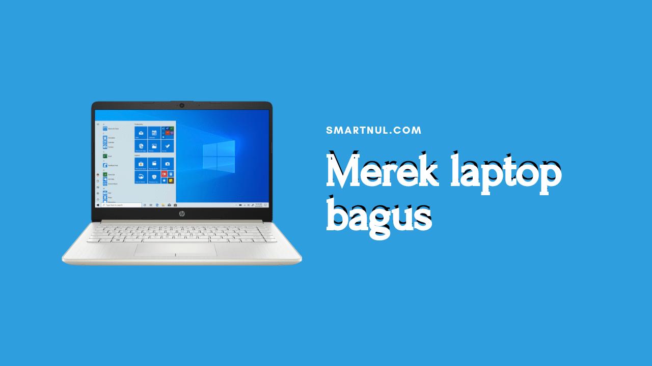 merek laptop yang bagus