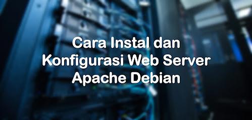 Konfigurasi Web Server Apache pada Debian 8