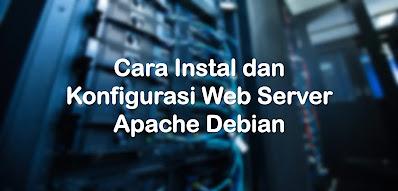 Instalasi dan Konfigurasi Web Server Apache pada Debian