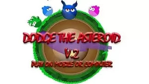 Asteroitlerden Yana Kaç - The One Dodge The Asteroid