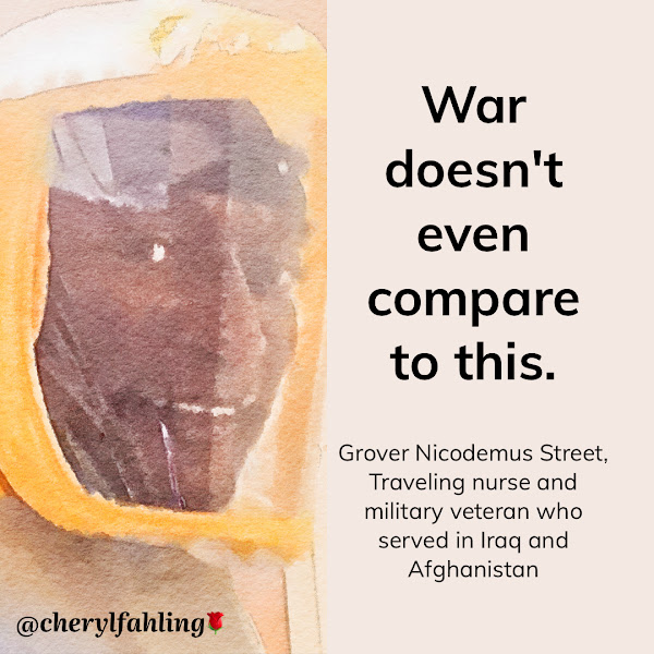 War doesn't even compare to this. — Grover Nicodemus Street, Traveling nurse and military veteran who served in Iraq and Afghanistan