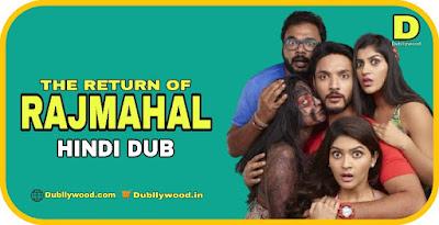 The Return Of Rajmahal Hindi Dubbed Movie