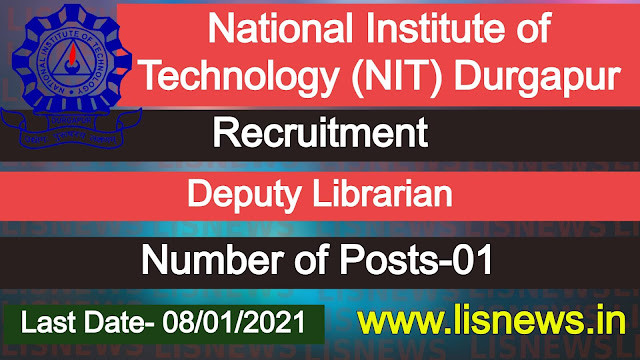 Deputy Librarian at National Institute of Technology (NIT) Durgapur