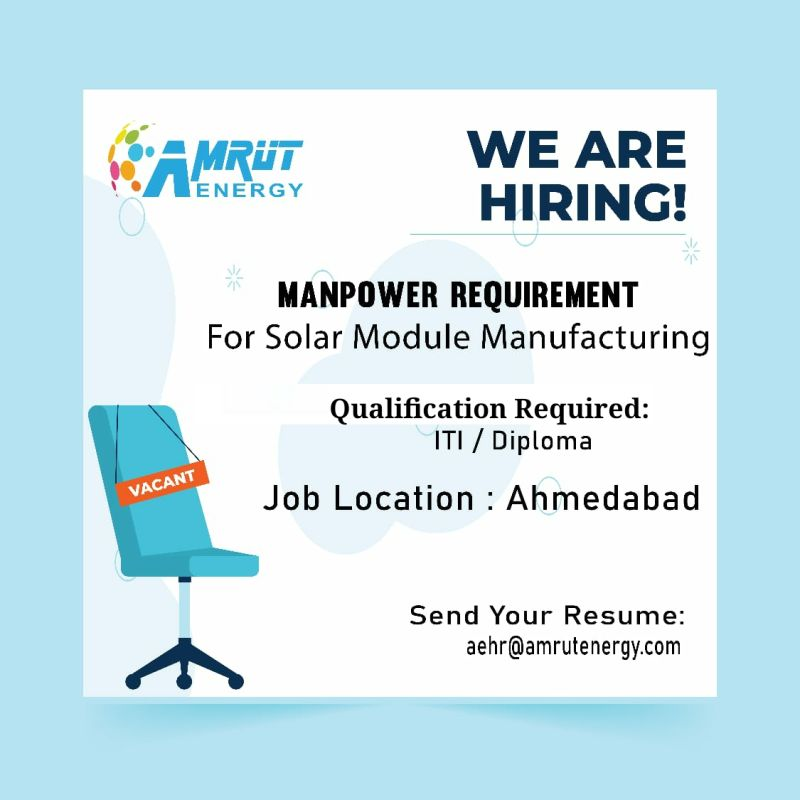 ITI/Diploma Candidates Hiring for Solar Module Manufacturing in Amrut Energy Pvt Ltd Ahmedabad