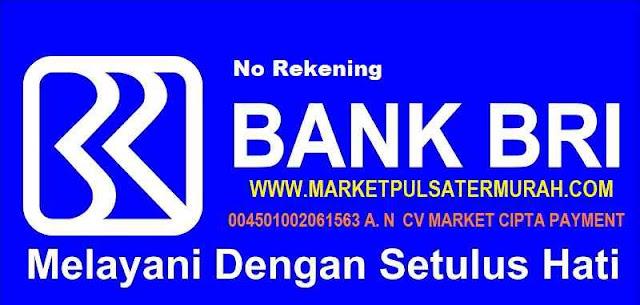 Rekening BRI Market Pulsa 004501002061563 AN  CV MARKET CIPTA PAYMENT