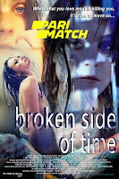(18+) Broken Side of Time 2013 Unofficial Hindi Dubbed 720p HDRip