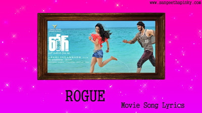 rogue-telugu-movie-songs-lyrics