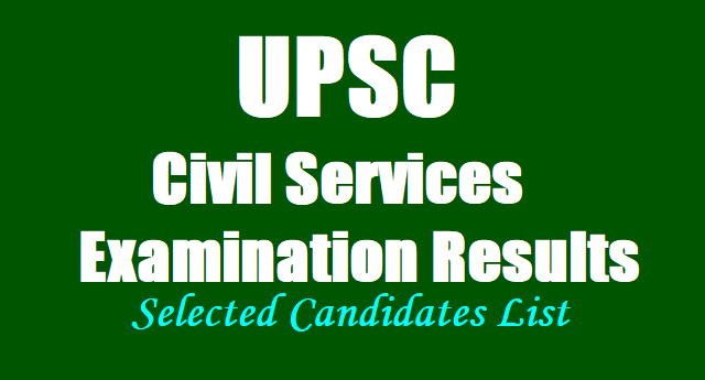 UPSC Civil Services final Results, Selected Candidates List download