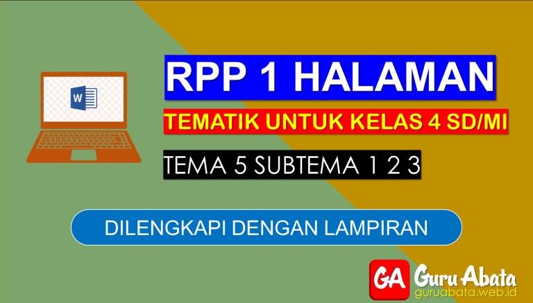 Contoh RPP 1 Lembar Kelas 4 Tema 5 Disertai Dengan Lampiran