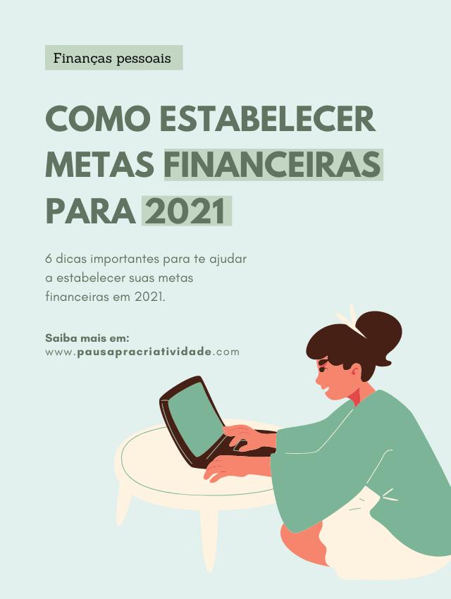 Como estabelecer metas financeiras para 2021?