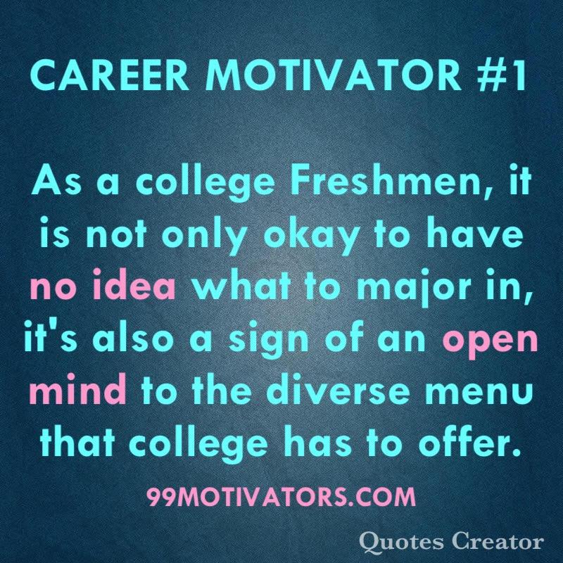 99 Motivators for College Success: Career Motivation Quote ...