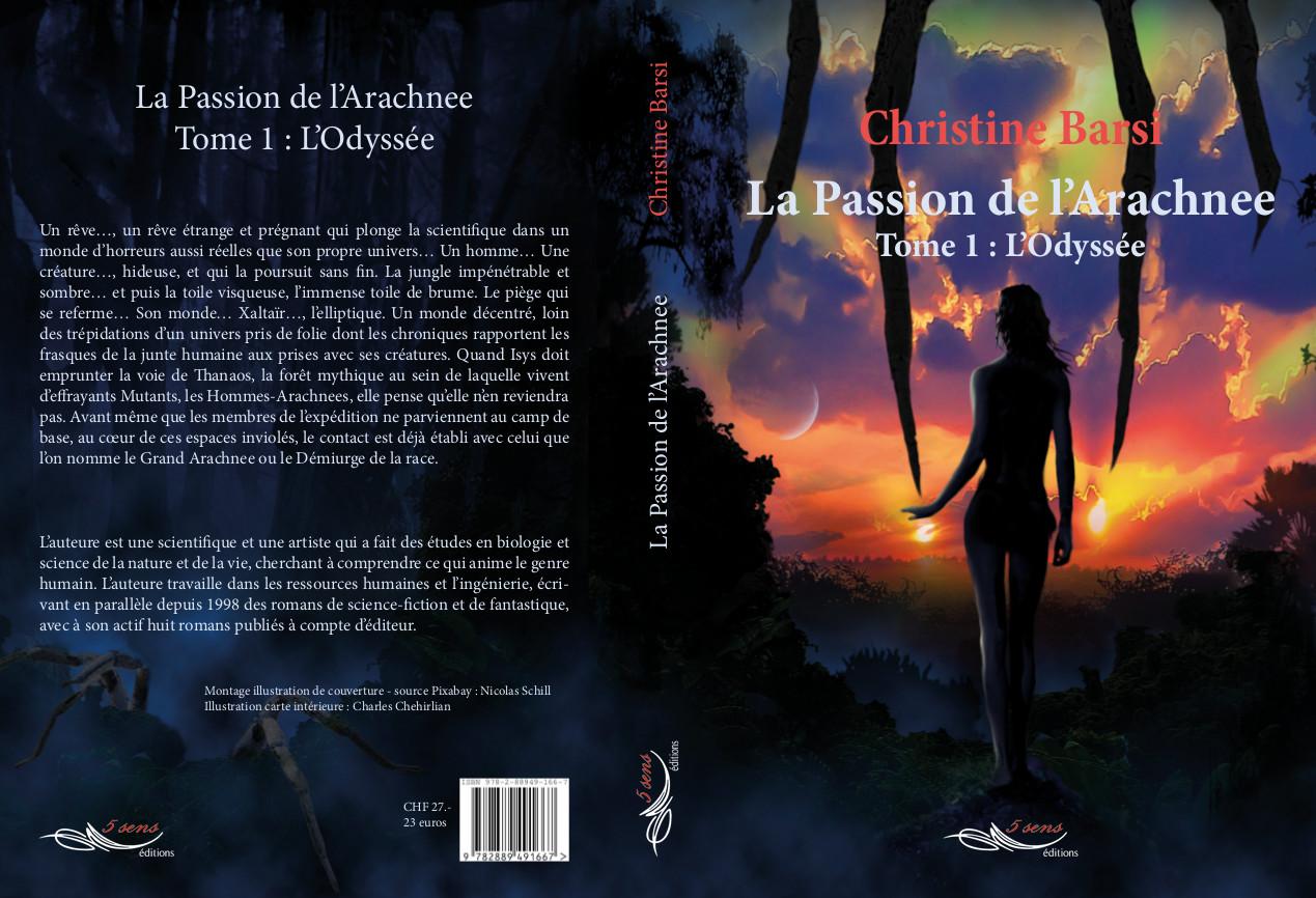 L'Odyssée, tome 1 de la trilogie La Passion de l'Arachnee
