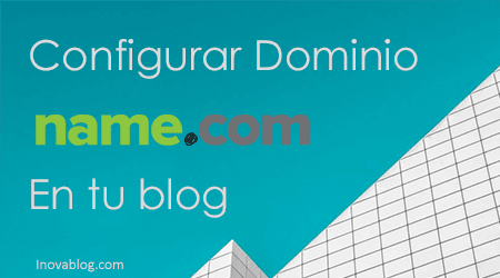 Configurar dominio de name en blogger