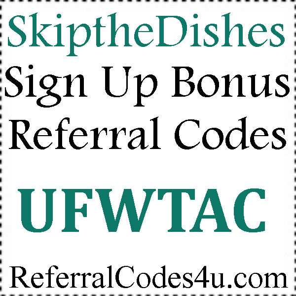 Skip The Dishes App Referral Codes 2016-2021, SkipTheDishes.com Discount Code August, September, October