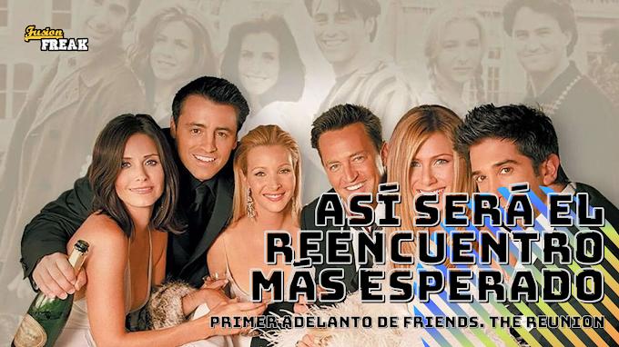 Fecha de estreno y primer adelanto para Friends: The Reunion