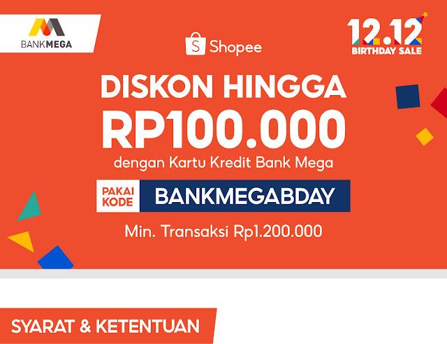 Diskon 100 Ribu Belanja di SHOPEE Pakai Kartu Kredit Bank MEGA (s.d 11 Desember 2020)