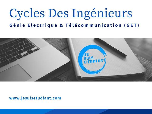 Cycles Des Ingénieurs | Génie Electrique & Télécommunication GET - Conditions D'accès