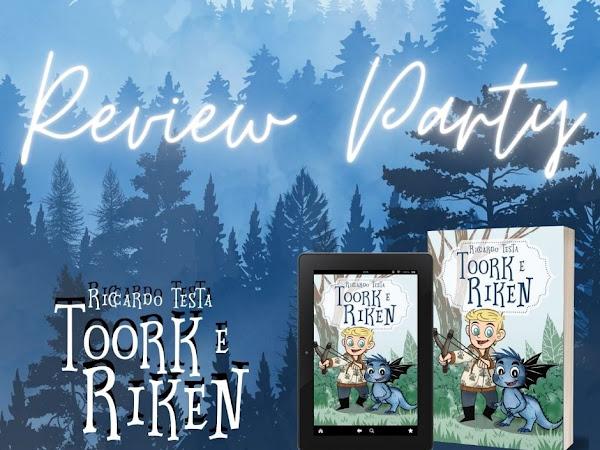 *Review Party* Toork e Riken: una storia di coraggio e amicizia- Riccardo Testa