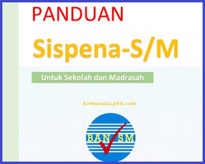 Panduan Sispena-SM untuk Sekolah/Madrasah Tahun 2018