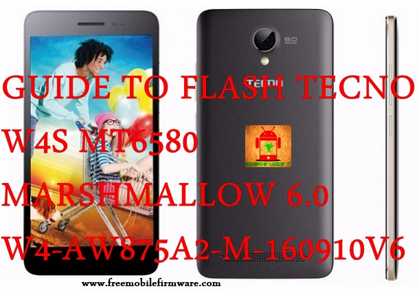 Guide To Flash TECNO W4S MT6580 Marshmallow 6.0 W4-AW875A2-M-160910V6