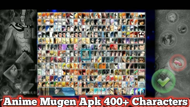 Bleach Vs Naruto 400+ Characters apk Anime Mugen Mega Update Download