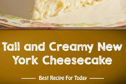 Tall and Creamy New York Cheesecake sweet