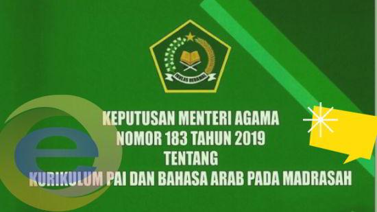 Download KMA Nomor 183 Tahun 2019 Tentang Kurikulum PAI dan Bahasa Arab