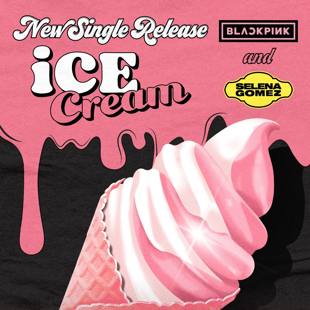 BLACKPINK & SELENA GOMEZ ICE CREAM
