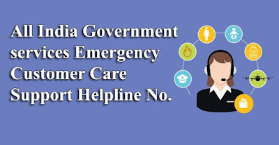 All India Government services Emergency and Customer Care Support Helpline No.