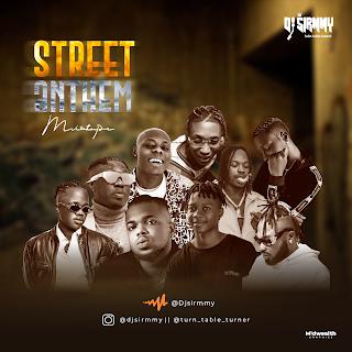 DJ Sirmmy - Street Anthem Mixtape
