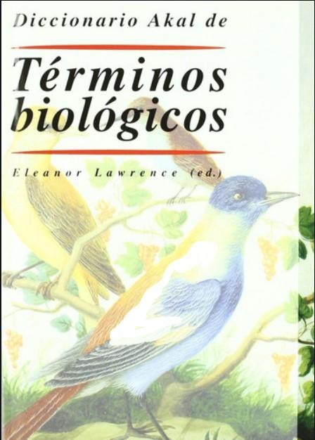 Diccionario Akal de Terminos Biologicos Eleanor Lawrence 12 Edición en pdf