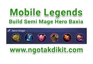 Build Tersakit GG Semi Mage Hero Tank Baxia Terbaru
