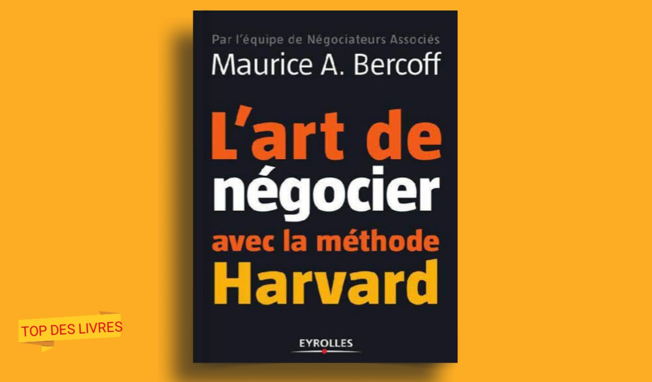 Télécharger : L'art de négocier avec la méthode de Harvard en pdf