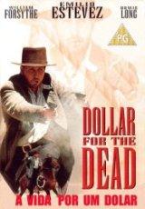 filme A Vida Por Um Dolar