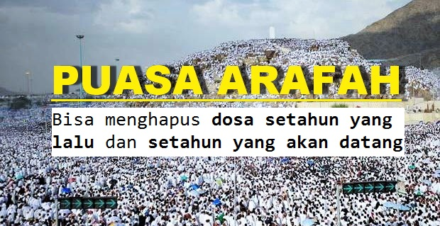 Puasa Arafah Tahun 2018 Jatuh Pada Tanggal 21 Agustus 2018, Tolong Sebarkan!