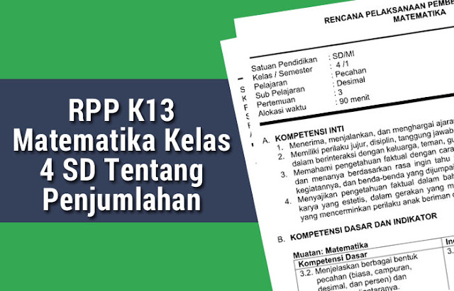 RPP K13 Matematika Kelas 4 SD Tentang Penjumlahan Pecahan