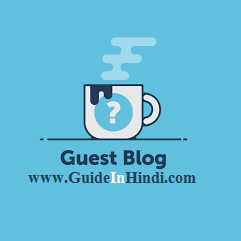 How To do Guest Post On Guide In Hindi