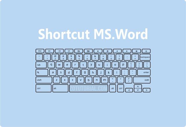 Lengkap 84 Shortcut Microsoft Word dan Fungsinya zotutorial