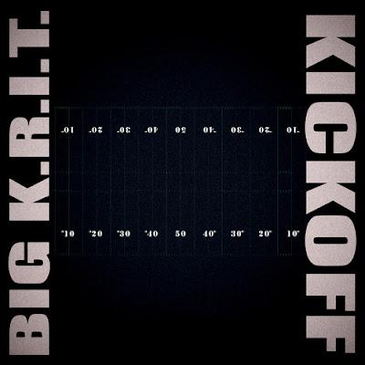 BIG K.R.I.T. - KICKOFF