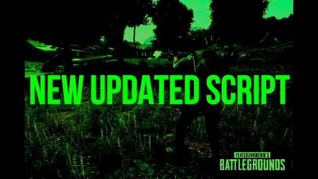 Updated Script Latest For Pubg Mobile