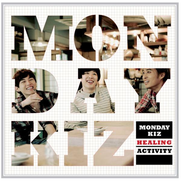 Monday Kiz – Healing Activity