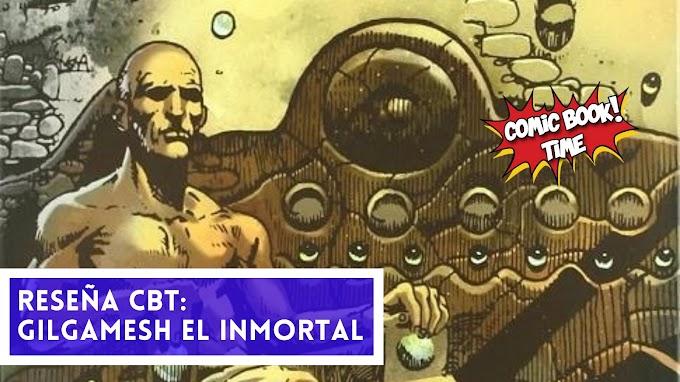 """Cómic reseña: """"Gilgamesh el Inmortal"""" de Robin Wood y Lucho Olivera"""