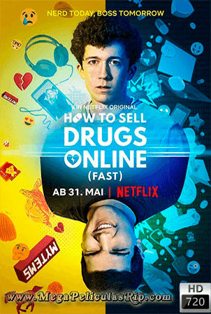 How To Sell Drugs Online: Fast Temporada 1 [720p] [Latino-Aleman] [MEGA]