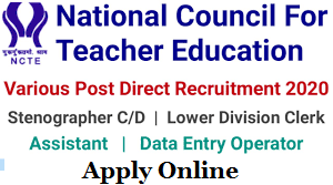 National Council for Teacher Education (NCTE) Recruitment for Assistant, Steno, Data Entry Operator and others Apply Online @ ncte.gov.in /2020/08/NCTE-Recruitment-for-Assistant-Steno-Data-Entry-Operator-and-others-Apply-Online-ncte.gov.in.html