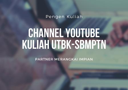 4 Rekomendasi Channel YouTube Kuliah UTBK-SBMPTN