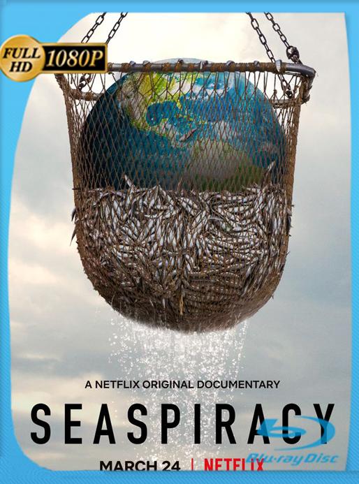 Seaspriracy: La pesca insostenible (2021) NF WEB-DL [1080p] Latino [GoogleDrive] Alexander