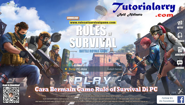Cara Bermain Game Rule of Survival Di PC