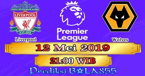 Prediksi Bola855 Liverpool vs Wolves 12 Mei 2019