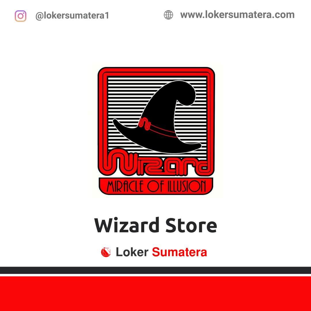 Lowongan Kerja Pekanbaru: Wizard Store April 2021