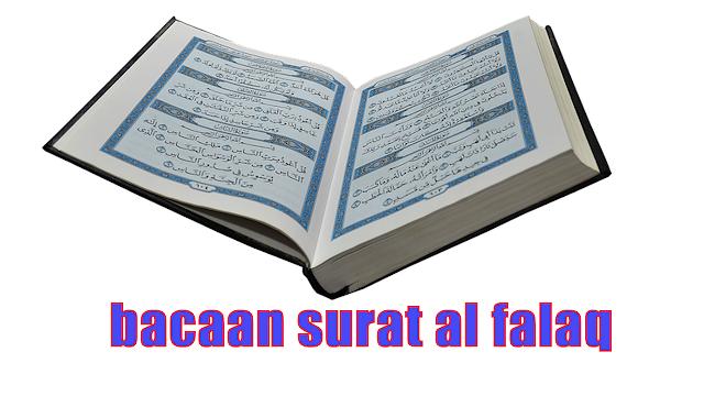 bacaan dan terjemahan surat al falaq